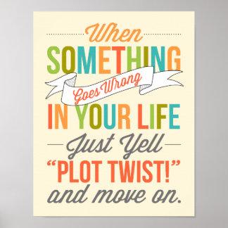 Just Yell Plot Twist Typography Print