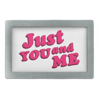 Just You and Me Typographic Statement Design Belt Buckle