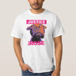 Justice 4 Rose T-shirt