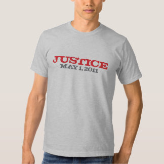 Justice Bin Laden is Dead Tee Shirt