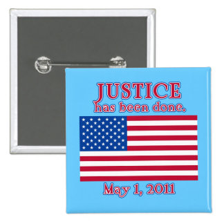 JUSTICE HAS BEEN DONE Tshirt Buttons