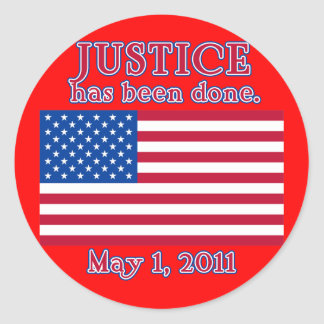 JUSTICE HAS BEEN DONE Tshirt Classic Round Sticker