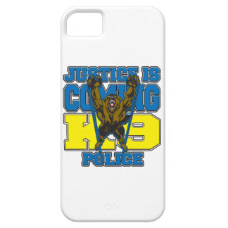 Justice is Coming K9 Police iPhone 5 Cases