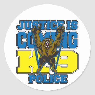 Justice is Coming K9 Police Classic Round Sticker