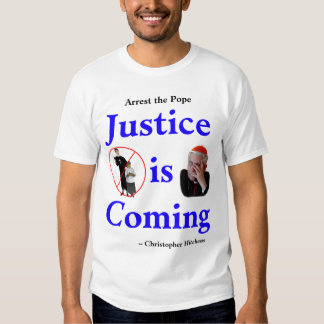 Justice Is Coming Tees