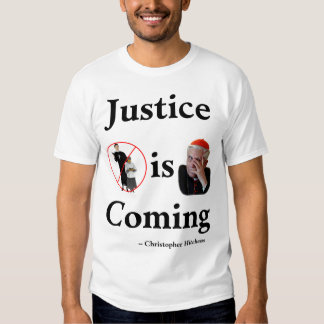 Justice Is Coming Tshirt