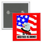Justice is done pinback buttons