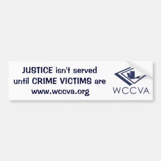 JUSTICE isn't served - WCCVA logo Bumper Sticker