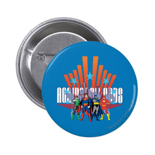 """Justice League """"Against All Odds"""" Pinback Button"""