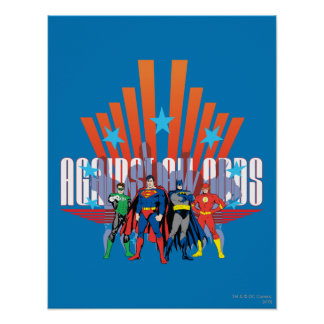 "Justice League ""Against All Odds"" Poster"