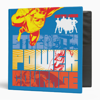 Justice League Strength. Power. Courage. Character 3 Ring Binder