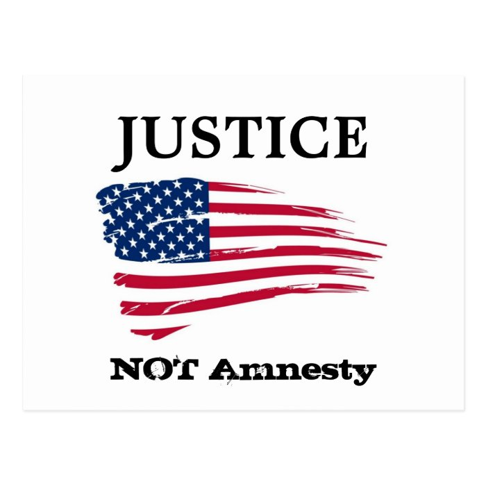 Justice not amnesty postcard