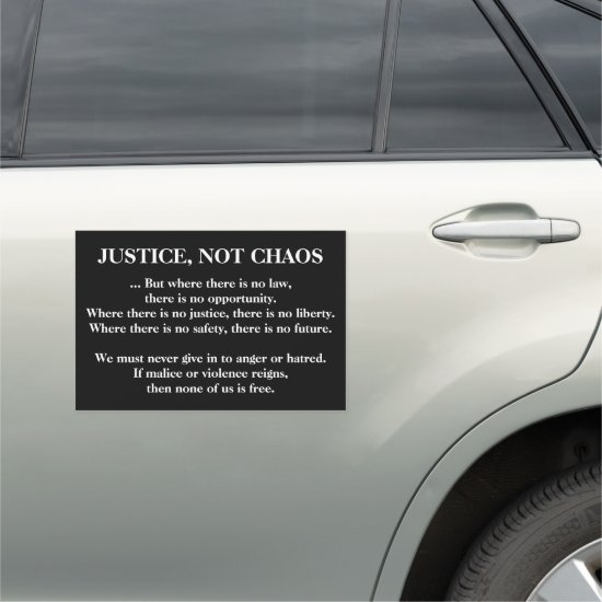 [Justice Not Chaos] Black White Peaceful Protest Car Magnet
