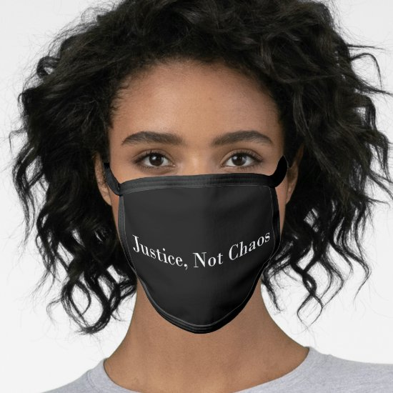 [Justice Not Chaos] Peaceful Protest Black Cloth Face Mask