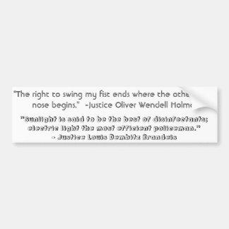Justice Quotes Bumper Sticker