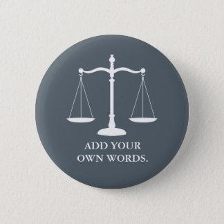 Justice Scales Custom Text Lawyer Button