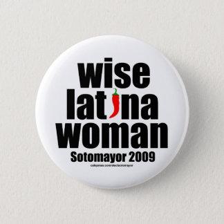 Justice Sotomayor . . . Wise Latina Woman Pinback Button