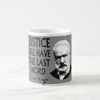 Justice will have the last word coffee mug
