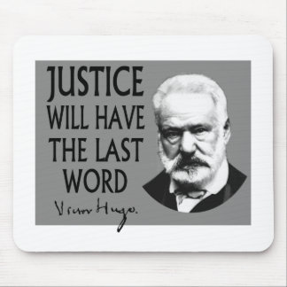 Justice will have the last word mouse pad