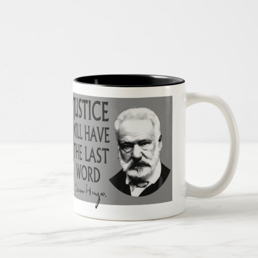Justice will have the last word mug