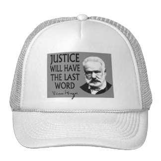 Justice will have the last word trucker hat