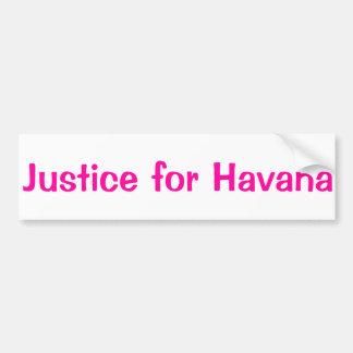 Justicia para La Habana Pegatina De Parachoque