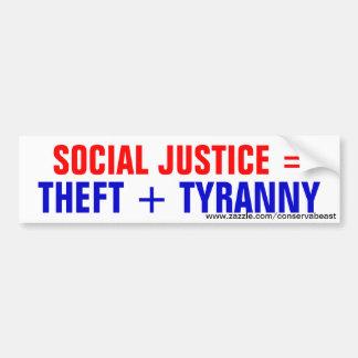 Justicia social = hurto + Tiranía Pegatina Para Auto