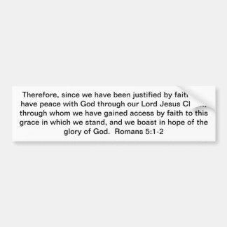 Justification Through Christ! Car Bumper Sticker
