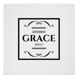"""""""Justified by Grace"""" wall poster art"""