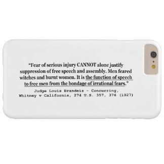 Justifying Suppression of Free Speech and Assembly Barely There iPhone 6 Plus Case