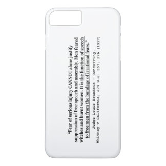 Justifying Suppression of Free Speech and Assembly iPhone 7 Plus Case