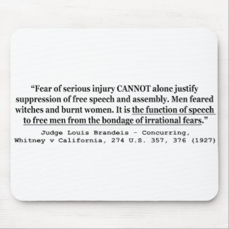 Justifying Suppression of Free Speech and Assembly Mouse Pad
