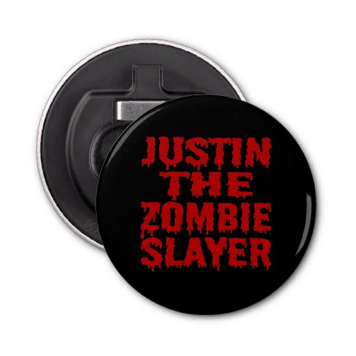 Justin The Zombie Slayer Button Bottle Opener