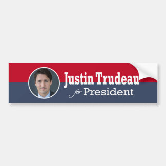 Justin Trudeau for President Bumper Sticker
