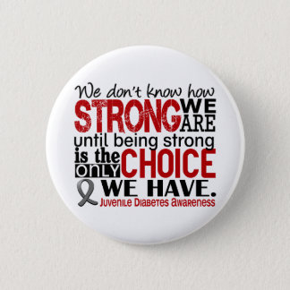 Juvenile Diabetes How Strong We Are Pinback Button