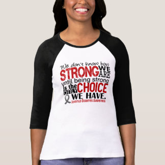 Juvenile Diabetes How Strong We Are T-Shirt