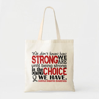 Juvenile Diabetes How Strong We Are Tote Bag