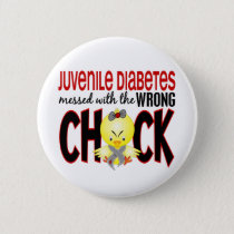 Juvenile Diabetes Messed With The Wrong Chick Button