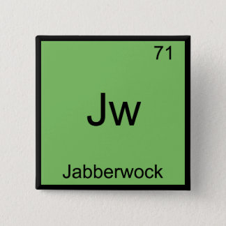 Jw - Jabberwock Funny Chemistry Element Symbol Tee Button