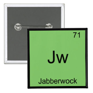 Jw - Jabberwock Funny Chemistry Element Symbol Tee Button
