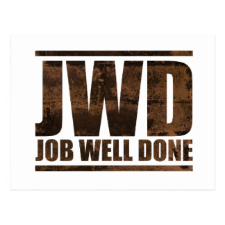 JWD Job Well Done   Wash Design Postcard  Job Well Done