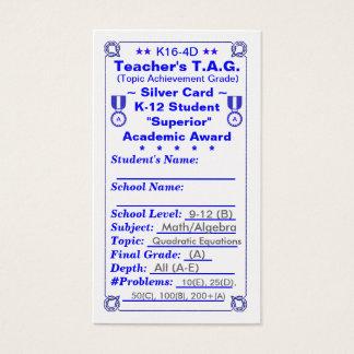 K16-4D Teacher's T.A.G. ~Silver Card~ HS 100ct Business Card
