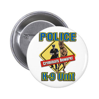 K9 Criminals Beware Buttons