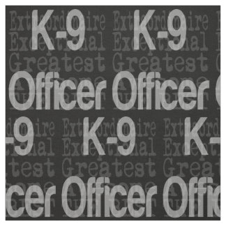 K9 Officer Extraordinaire Fabric