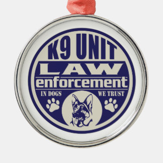 K9 Unit In Dogs We Trust Blue Metal Ornament