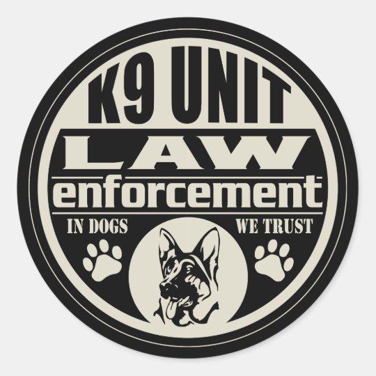 K9 Unit In Dogs We Trust Classic Round Sticker