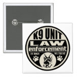 K9 Unit In Dogs We Trust Pins