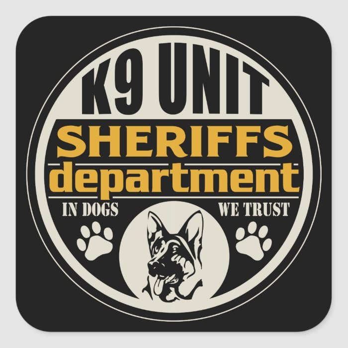 K9 Unit Sheriff's Department Square Sticker