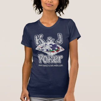 K and J Poker Tees
