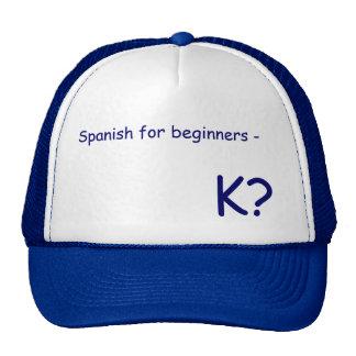 K? HATS